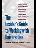 The Insider's Guide to Working with Universities: Practical Insights for Board Members, Businesspeople, Entrepreneurs, Philanthropists, Alumni, Parent