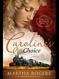 Caroline's Choice, 4