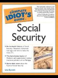 The Complete Idiot's Guide(R) to Social Security