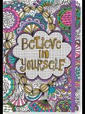 Believe in Yourself Coloring Journal: Write, Color, Relax