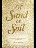 Of Sand or Soil: Genealogy and Tribal Belonging in Saudi Arabia