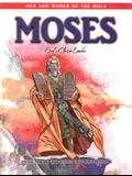 Moses - Men & Women of the Bible Revised