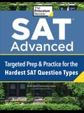 SAT Advanced: Extra Prep & Practice for the Hardest SAT Question Types