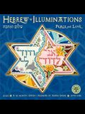 Hebrew Illuminations 2020 Wall Calendar: 5779-5781 Peace and Love