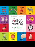 The Toddler's Handbook: Bilingual (English / Italian) (Inglese / Italiano) Numbers, Colors, Shapes, Sizes, ABC Animals, Opposites, and Sounds,