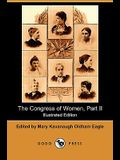 The Congress of Women, Part II (Illustrated Edition) (Dodo Press) (Dodo Press)