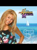 Hannah Montana: Swept Up Lib/E