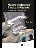 Nuclear and Radiation Physics in Medicine: A Conceptual Introduction