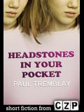 Headstones in Your Pocket: Short Story