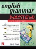 English Grammar Demystified: A Self-Teaching Guide