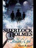 Sherlock Holmes: The Breath of God