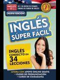 Inglés En 100 Días - Inglés Súper Fácil / English in 100 Days - Very Easy English = Very Easy English