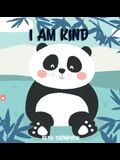 I am Kind: Helping children develop confidence, self-belief, resilience and emotional growth through character strengths and posi