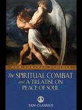 The Spiritual Combat: and a Treatise on Peace of Soul (Tan Classics)