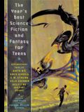 The Year's Best Science Fiction and Fantasy for Teens: First Annual Collection