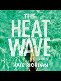 The Heatwave Lib/E