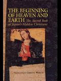 Beginning of Heaven and Earth: The Sacred Book of Japan's Hidden Christians