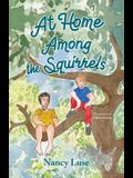 At Home Among the Squirrels