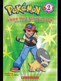Pokemon: Save the Shieldon (Level 2)