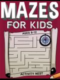 Mazes For Kids Ages 8-12: Fun and Challenging Maze Activity Book