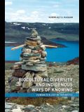Biocultural Diversity and Indigenous Ways of Knowing: Human Ecology in the Arctic