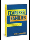 Fearless Families: Building Brave Homes in an Uncertain World