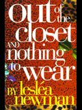 Out of the Closet and Nothing to Wear