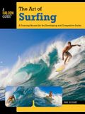 Art of Surfing: A Training Manual for the Developing and Competitive Surfer