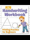 1st Grade Handwriting Workbook: Printing Practice for Beginners