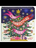 Oh! Christmas Tree!