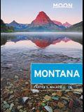 Moon Montana: With Yellowstone National Park