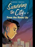 From the Roots Up, 2