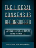 The Liberal Consensus Reconsidered: American Politics and Society in the Postwar Era