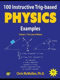 100 Instructive Trig-Based Physics Examples: The Laws of Motion