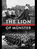 The Lion of Munster: The Bishop Who Roared Against the Nazis