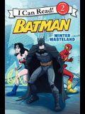 Batman Classic: Winter Wasteland (I Can Read Level 2)