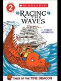 Racing the Waves (Tales of the Time Dragon #2), 2