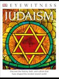 DK Eyewitness Books: Judaism: Discover the History, Faith, and Culture That Have Shaped the Modern Jewish World