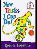 New Tricks I Can Do!