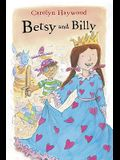 Betsy and Billy (Betsy (Paperback))