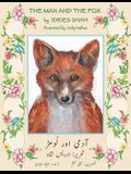 The Man and the Fox: English-Urdu Edition