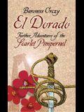 El Dorado: Further Adventures of the Scarlet Pimpernel
