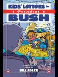 Kids' Letters to President Bush