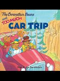 The Berenstain Bears and Too Much Car Trip [With Bingo Game]