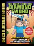 The Quest for the Diamond Sword (Deluxe Illustrated Edition): An Unofficial Minecrafters Adventure