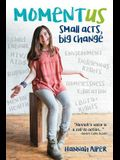 Momentus: Small Acts, Big Change