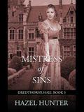 Mistress of Sins (Dredthorne Hall Book 3): A Gothic Romance