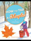 How to Tap a Maple