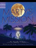 Marty's Mission: An Apollo 11 Story