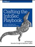 Crafting the Infosec Playbook: Security Monitoring and Incident Response Master Plan